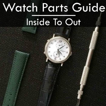 Watch Parts Guide
