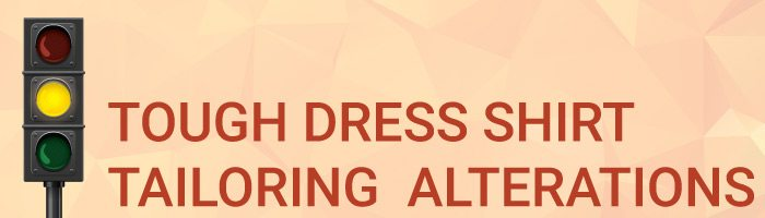 Tough Dress Shirt Tailoring Alterations Graphic